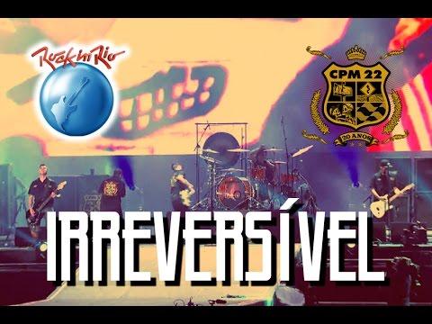musicas cpm 22 irreversivel