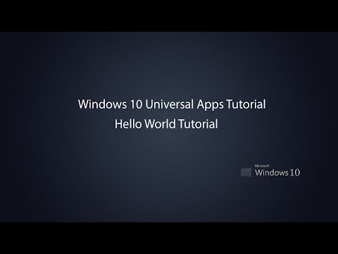 Windows 10 Universal Apps -  Hello World in UWP