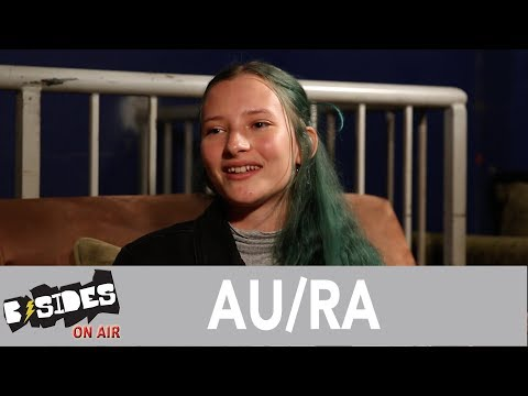 """B-Sides On-Air: Interview - Au/Ra Talks """"Panic Room"""", Growing Up In The Music Industry"""