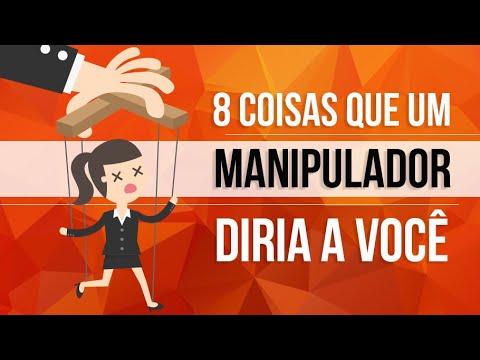 Download 8 COISAS QUE UM MANIPULADOR DIRIA A VOCÊ