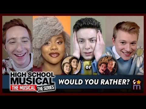 HSMTMTS Cast Plays WOULD YOU RATHER? (High School Musical: The Musical: The Series)