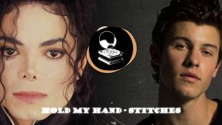 Shawn Mendes x Michael Jackson: Hold my Hand - Stitches | Tyroxeen Mashup