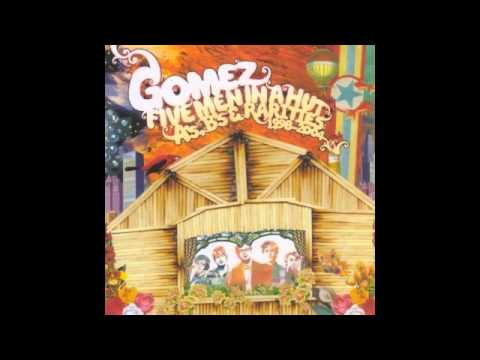 Gomez - Best in the Town