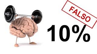 ¿Realmente usas el 10% de tu cerebro? | MITOS VARIADOS