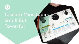 Tascam Ministudio: Small But Powerful