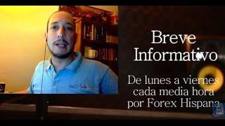 Breve Informativo - Noticias Forex del 17 de Mayo 2017