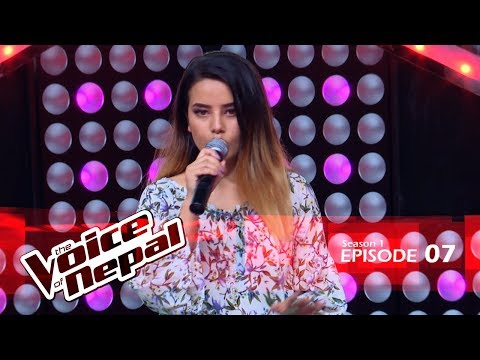 The Voice of Nepal - S1 E07 (Blind Audition)