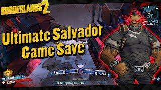 Borderlands 2 | My OP8 Ultimate Salvador Game Save
