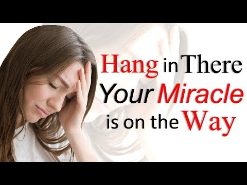 HANG IN THERE, YOUR MIRACLE IS ON THE WAY - BIBLE PREACHING