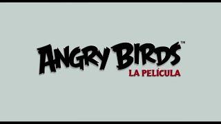 Angry Birds: La película. Teaser Tráiler En Español HD 720P