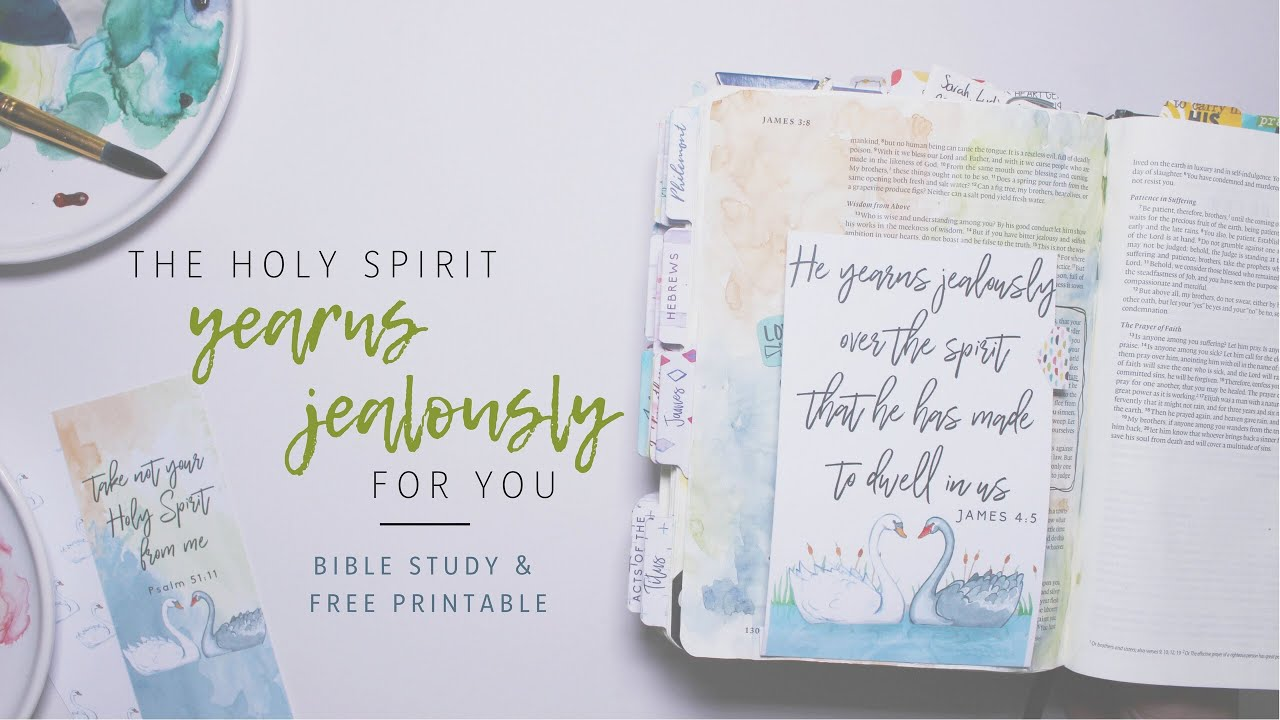 picture relating to Printable Bible Study on James referred to as HOLY SPIRIT Collection The Holy Spirit yearns jealously - Bible journaling + cost-free printable James 4:5