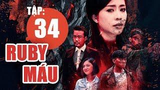 Ruby Máu - Tập 34 | Phim hình sự Việt Nam hay nhất 2019 | ANTV