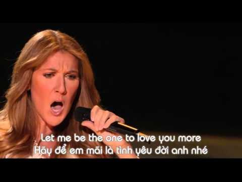 [Vietsub + Lyrics] To Love You More (Live In Las Vegas 2007) - Celine Dion