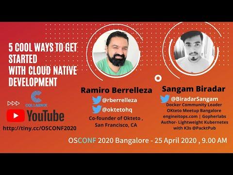 Cloud Native Development | Ramiro Berrelleza, Founder of Okteto & Sangam Biradar | OSCON 2020