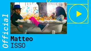 Mateo – ISSO [Official Video]