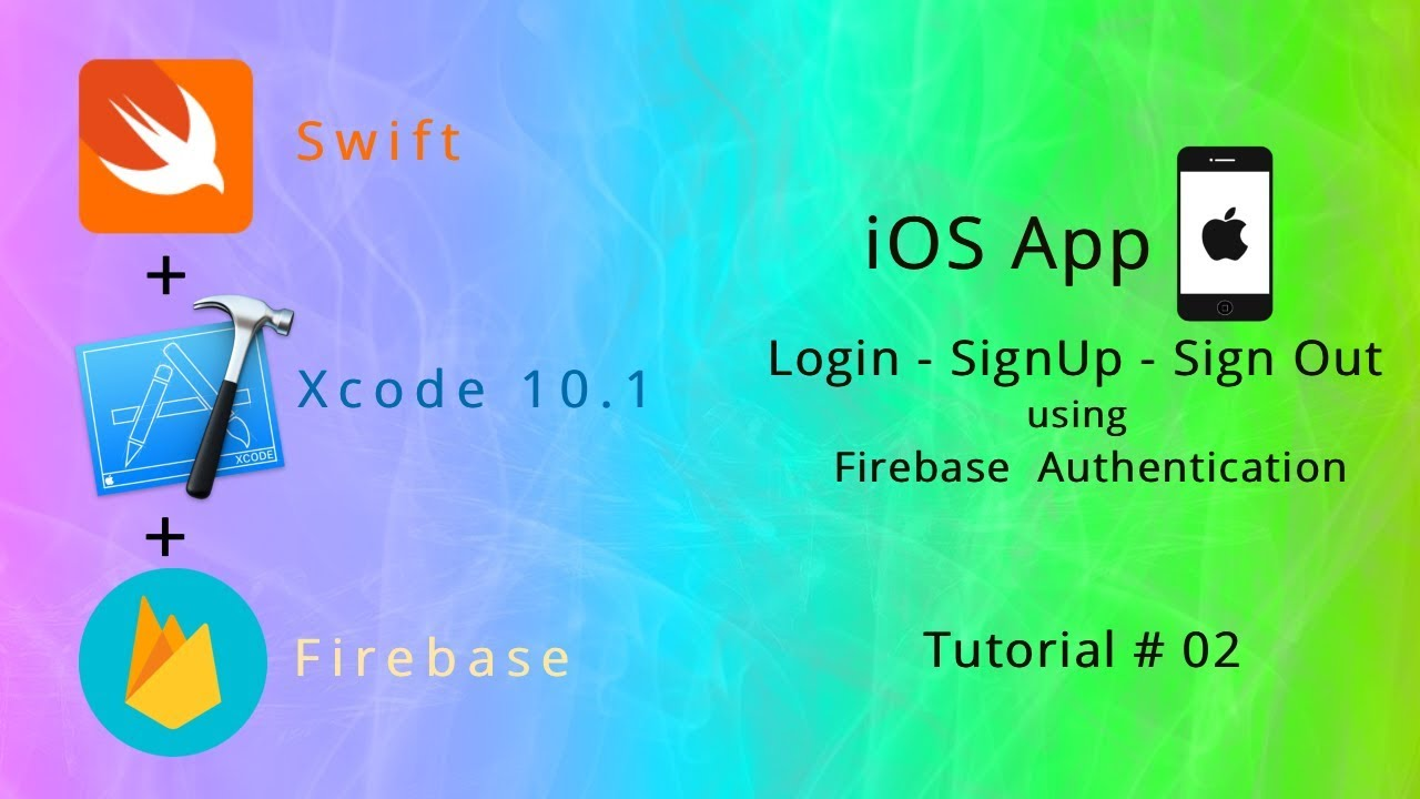 iOS Firebase Authentication - Firebase SignUp Signin and SignOut iOS App  using Swift and Xcode 10 1