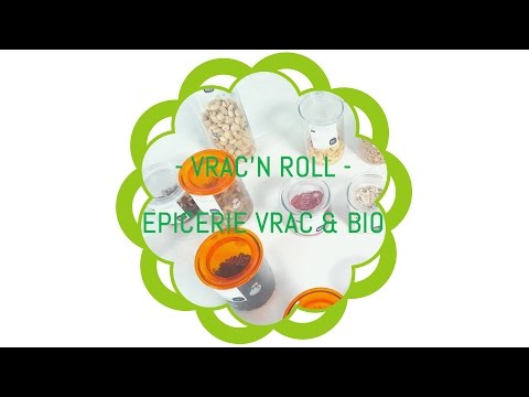VRAC'N ROLL : LE PLAISIR DE CONSOMMER VRAC & BIO