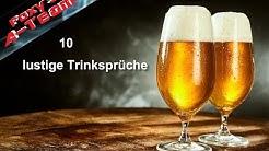Have Fun - 10 lustige Trinksprüche