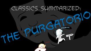 Classics Summarized: Dante's Purgatorio