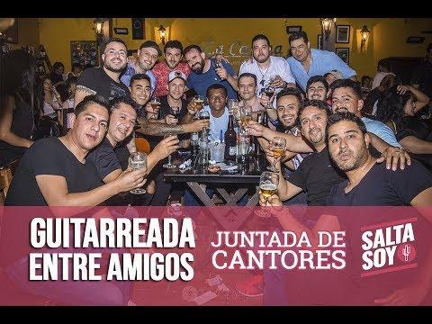 GUITARREADA ENTRE AMIGOS: JUNTADA DE CANTORES
