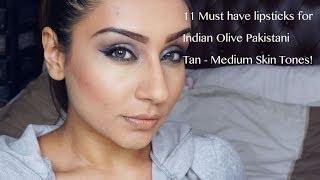 Top 11 lipsticks for tan - medium tanned indian pakistani olive skin tones    Raji Osahn