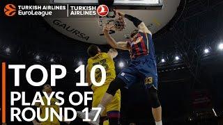 Turkish Airlines EuroLeague Regular Season Round 17 Top 10 Plays