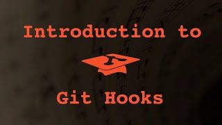 023 Introduction to Git Hooks