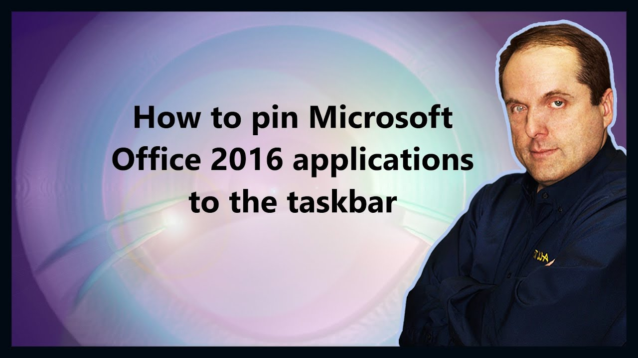 how to pin microsoft office 2016 applications to the