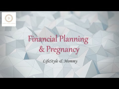 Insurance and Financial Planning for Pregnancy