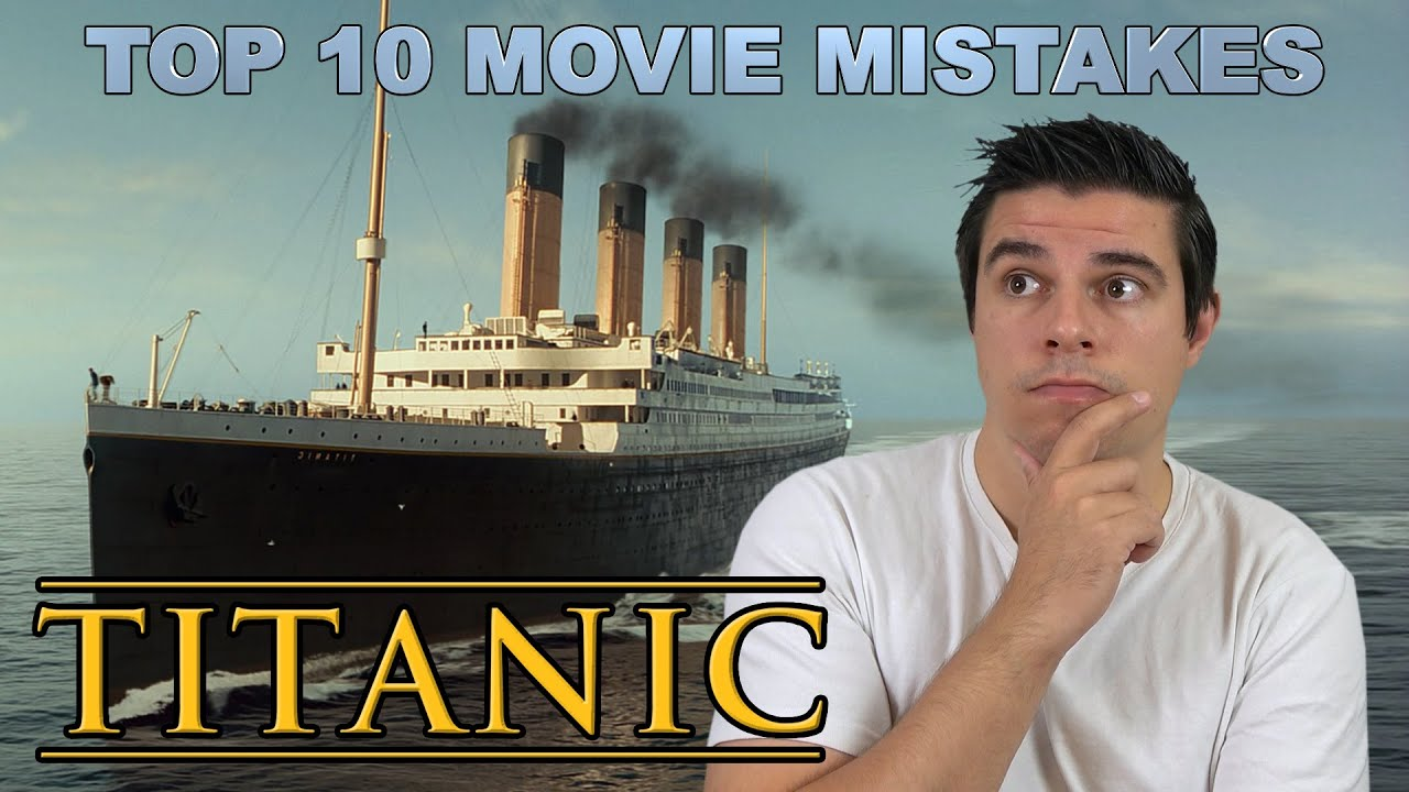 Download Top 10 Movie Mistakes - Titanic