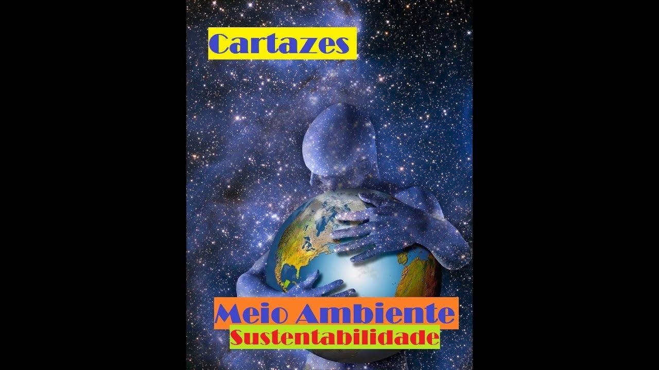 Cartazes Sobre Meio Ambiente E Sustentabilidade