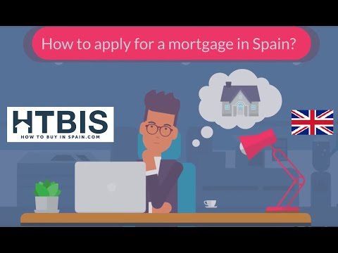 Your definitive guide to your Spanish Mortgage: How to apply