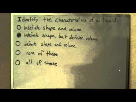 Identify the characteristics of a liquid