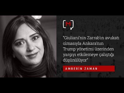 """Amberin Zaman: """"Giuliani'nin Zarrab'ın avukatı olmasıyla Ankara'nın Trump yönetimi üzerin..."""