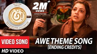 AWE Theme Song Ending Credits Awe Songs అ! | Kajal Aggarwal, Regina, Nithya Menon, Eesha
