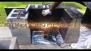 "Ray Mack's ""BBQ PIT"" Construction"