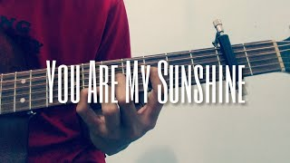 You Are My Sunshine Fingerstyle Guitar Cover