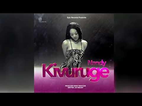 Nandy-KIVURUGE (Audio)
