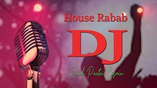 HOUSE DJ RABAB