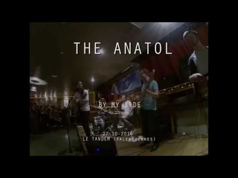 THE ANATOL | BY MY SIDE (LIVE) @ LE TANDEM 27|10|2016