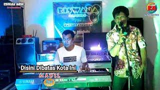 DISINI DIBATAS KOTA INI (Tommy J.Pisa) |Cover| MADIL |Riswana Music