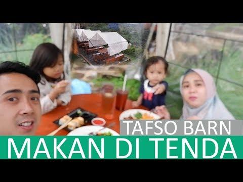 vlog-#7-bandung-:-makan-di-tenda,-kafe-tafso-barn