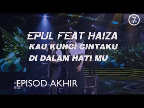 Duo star Episod Akhir| Haiza & Epul |Lagu kedua | Duo star Episod Akhir