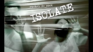ISOLATE ( Stay in, save lives! Coronavirus Song / Track ) - Rachel de Cock
