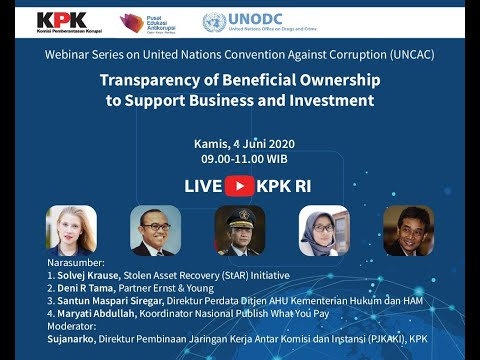 UNCAC Webinar Seri 2 - Transparency of Beneficial Ownership to Support Business and Investment