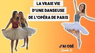J'AI OSÉ : DEVENIR DANSEUSE DE L'OPÉRA