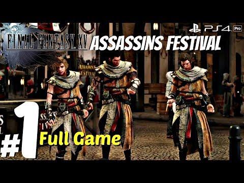 FINAL FANTASY XV: Assassin's DLC Gameplay Walkthrough Part 1 - Full Game (1080p60fps) PS4 Pro
