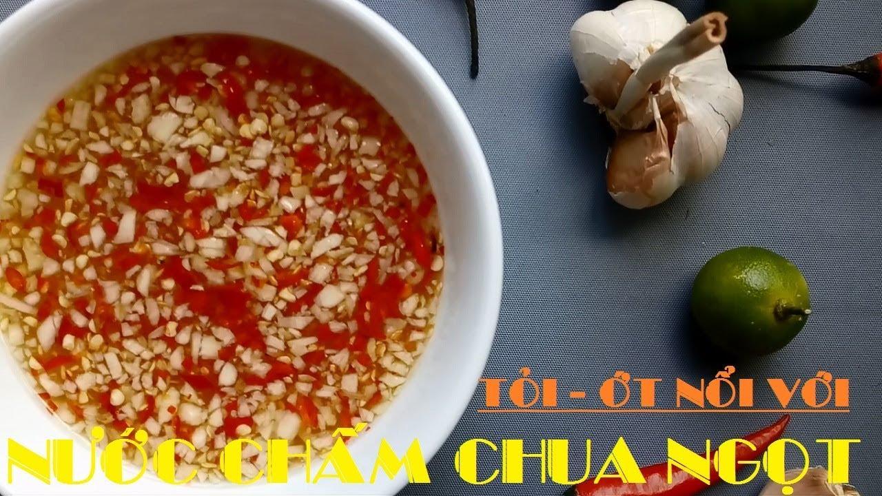 Nước mắm chua ngọt – Cách làm nước mắm tỏi ớt nổi lên bề mặt – Học Nấu Ăn