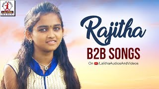 2018 Best Hit Songs | RAJITHA Song Back 2 Back All Versions | 2018 Songs | Lalitha Audios & Vidoes