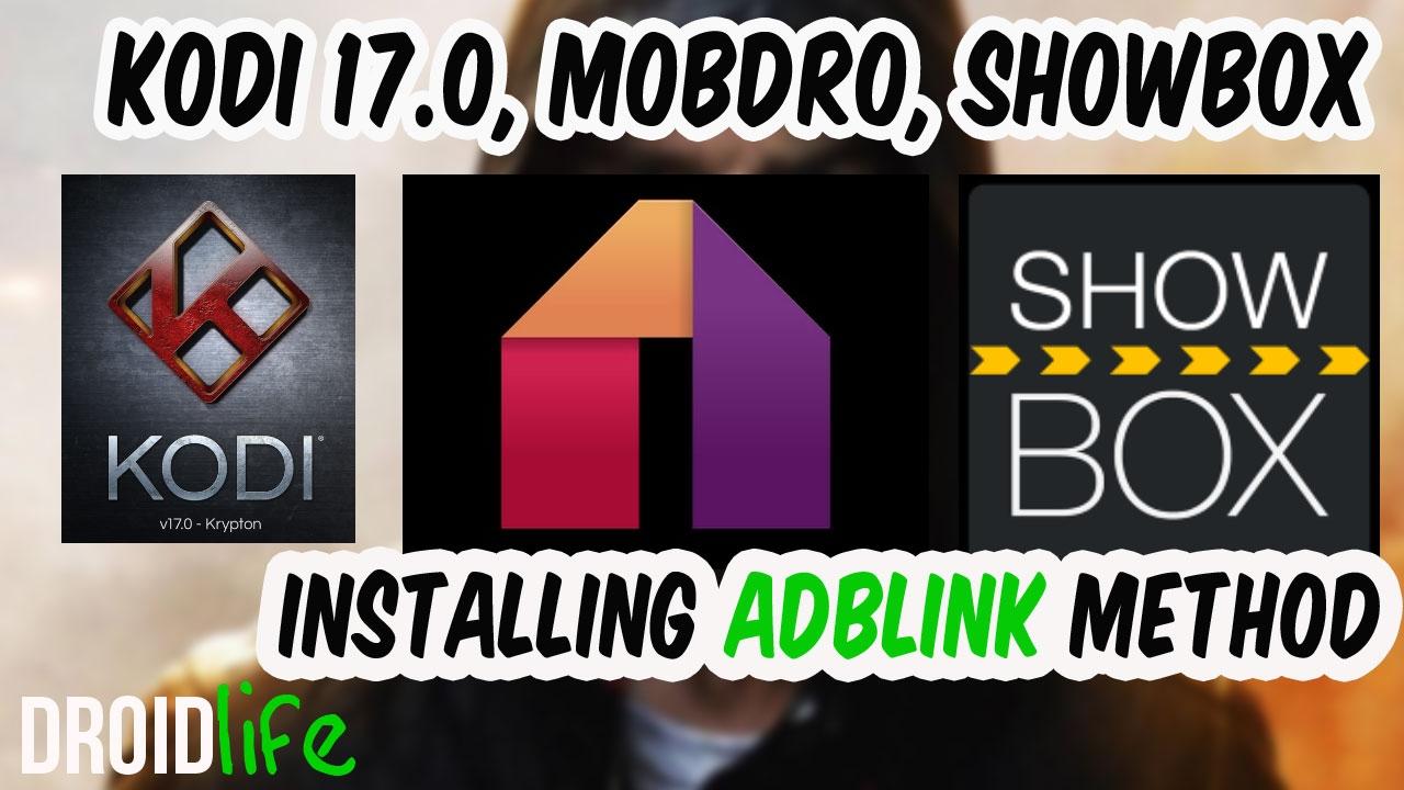 Kodi Krypton 17, Mobdro, Showbox Installation Using ADBLINK on Jailbroken  Amazon Fire Stick